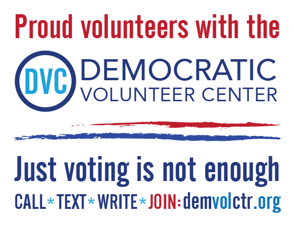 Proud volunteers with the DVC - Just voting is not enough